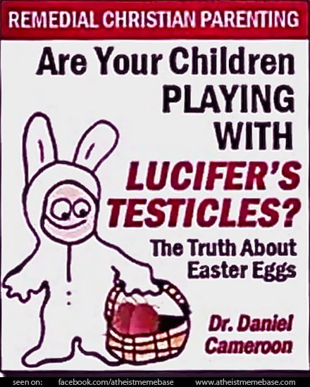 0_1492456310661_are-your-children-playing-with-lucifers-testicles.jpg